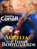Aurelia and the Three Bodyguards (The Romantic Fairy Tale Series, #1)