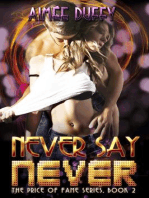 Never Say Never (The Price of Fame Series, #2)