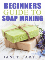 Beginners Guide To Soap Making (Soap Making 101, #1)