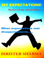 My Expectations....Stories Of My School Days