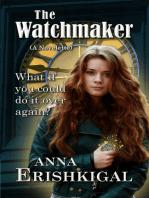 The Watchmaker (A Novelette)