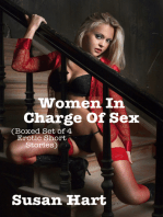 Women In Charge Of Sex (Boxed Set of 4 Erotic Short Stories)