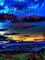 A Collection of Quotes (275) That Make You Think