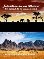 Aventuras en África, En busca de la diosa negra