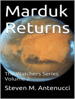 Marduk Returns, The Watchers Series, Volume 2