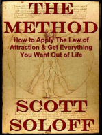 The Method-How To Apply The Law Of Attraction & Get Everything You Want Out Of Life (Law Of Attraction Series, #1)