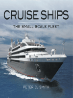 Cruise Ships The Small Scale Fleet: A Visiual Showcase