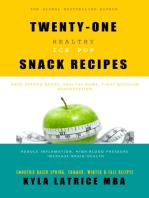 "Twenty-One ""Healthy"" Ice-Pop Snack Recipes"