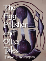 The Egg Polisher and Other Tales