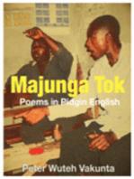 Majunga Tok: Poems in Pidgin English