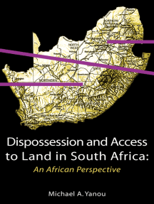 Dispossession and Access to Land in South Africa. An African Perspective: An African Perspective