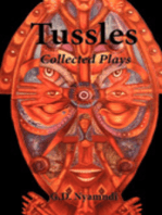 Tussles. Collected Plays
