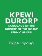 Kpewi Durorp: Language of the Bororp of the Korup ethnic group