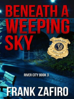 Beneath a Weeping Sky