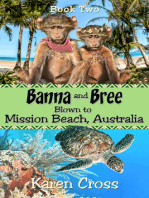 Banna and Bree Blown to Mission Beach, Australia