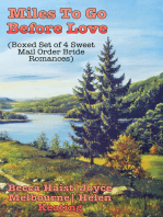Miles To Go Before Love (Boxed Set of 4 Sweet Mail Order Bride Romances)