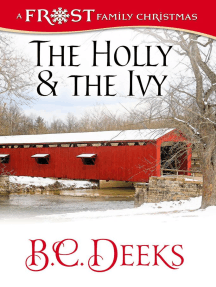 The Holly & The Ivy: Frost Family Christmas (Frost Family & Friends, #3)