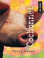Cochonnet: (Pigboy)