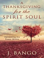 A Thanksgiving for the Spirit Soul