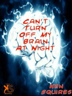 Can't Turn Off My Brain At Night