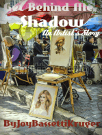 Get Behind Me, Shadow -An Artist's Story