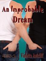 An Improbable Dream