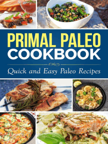 Primal Paleo Diet Cookbook: Over 100 Quick and Easy Paleo Recipes: Paleo Cooking series