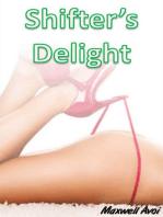 Shifter's Delight