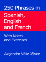 250 Phrases in Spanish, English and French. With Notes and Exercises