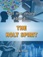 Tell Me More About The Holy Spirit