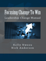 Focusing Change To Win