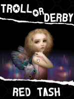 Troll Or Derby, A Fairy Wicked Tale (Trollogy)