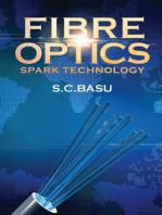 Fibre Optics Spark Technology