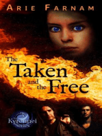 The Taken and the Free (The Kyrennei Series, #3)