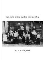 The Shoe Shine Parlor Poems et al