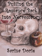 Putting the Romance Back into Necromancy