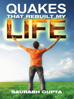 Quakes that Rebuilt my life