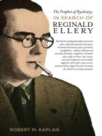 The Prophet of Psychiatry: In Search of Reg Ellery