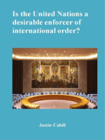 Is The United Nations A Desirable Enforcer Of Interntional Order ?