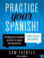 Practice Your Spanish!: Reading and translation practice for people learning Spanish; Bilingual version, Spanish-English, #1