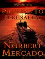 Pilgrims To Jerusalem