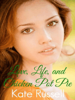 Love, Life, and Chicken Pot Pie