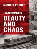 Beauty and Chaos Essays on Tokyo