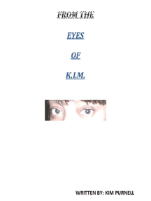 From the Eyes of K.I.M.