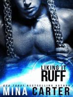 Liking it Ruff