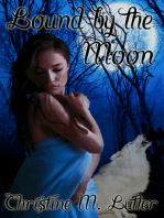 Bound by the Moon