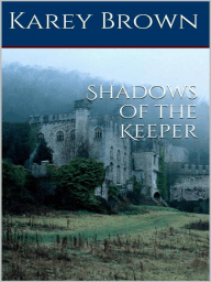 Shadows of The Keeper