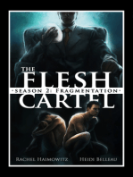 The Flesh Cartel, Season 2