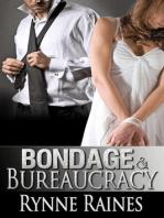 Bondage And Bureaucracy