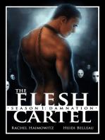 The Flesh Cartel, Season 1